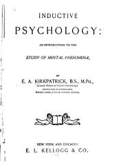 Inductive Psychology: An Introduction to the Study of Mental Phenomena