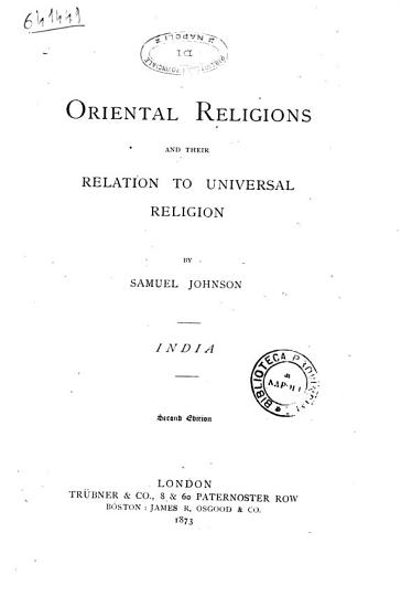 Oriental Religions and Their Relation to Universal Religion by Samuel Johson PDF
