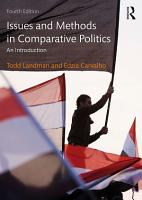 Issues and Methods in Comparative Politics PDF