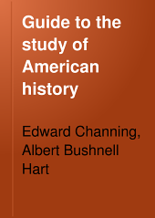 Guide to the Study of American History