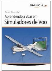 Aprendendo a Voar em Simuladores de Voo