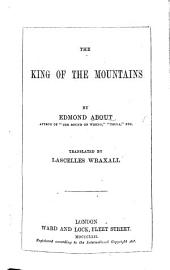 The King of the Mountains ... Translated by L. Wraxall