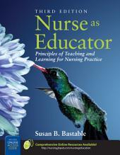 Nurse as Educator: Edition 3