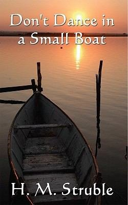 Don't Dance in a Small Boat