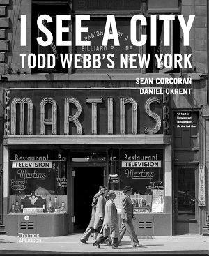 I See a City  Todd Webb s New York