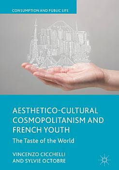 Aesthetico Cultural Cosmopolitanism and French Youth PDF