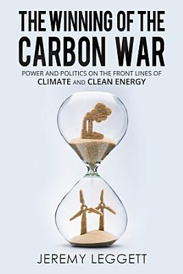 The Winning of the Carbon War
