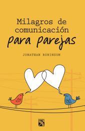 Milagros de comunicación para parejas