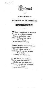 Heildronk aan de keur kompagnie Groningsche en Franeker studenten