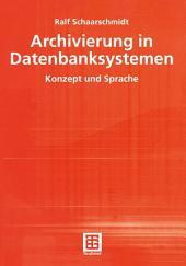 Archivierung in Datenbanksystemen: Konzept und Sprache