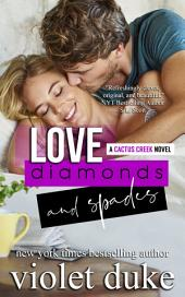 Love, Diamonds, and Spades: (Cactus Creek, Book 2: Rylan & Quinn)