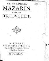 Le Cardinal Mazarin pris au Tribuchet