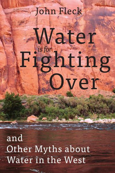 Download Water is for Fighting Over Book