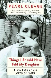Things I Should Have Told My Daughter Book