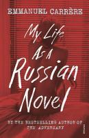 My Life as a Russian Novel PDF