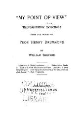 My Point of View: Selections from the Works of Henry Drummond