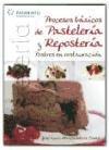Procesos básicos de pastelería y repostería : postres en restauración