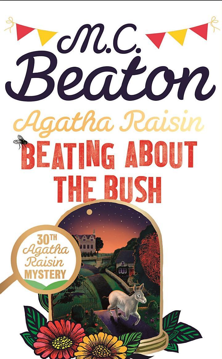 Agatha Raisin: Beating About the Bush