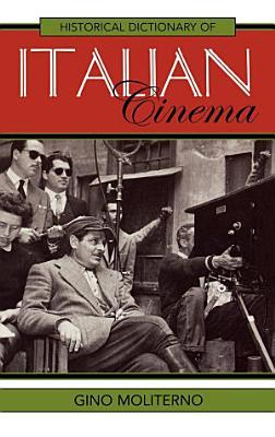 Historical Dictionary of Italian Cinema PDF