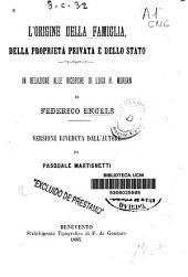 L'origine della famiglia, della propietà privata e dello stato: in relazione alle ricerche di Luigi H. Morgan