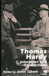 Thomas Hardy: Interviews and Recollections