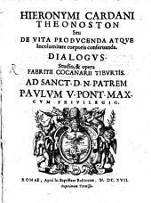 Theonoston, sive de vita producenda atque incolumitate corporis conservandu dialogus ...