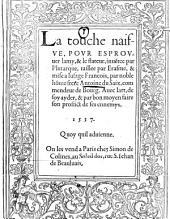 La touche naifve, pur esprovuer lamy & le flateur ... taillee par Erasme & mise a lusage Francois par Antoine du Saix