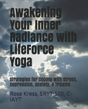 Awakening Your Inner Radiance with LifeForce Yoga Book