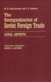 The Reorganization of Soviet Foreign Trade
