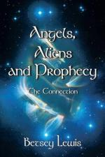 Angels, Aliens and Prophecy