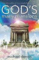 God's Many Mansions