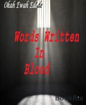 Words Written In Blood