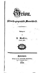 Orion: historisk-geographisk maanedskrift, Bind 3,Del 2 –Bind 4,Del 2