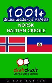 1001+ grunnleggende fraser norsk - haitian Creole
