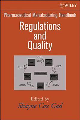 Pharmaceutical Manufacturing Handbook