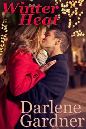Winter Heat (A Christmas Romance)