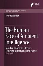 The Human Face of Ambient Intelligence PDF