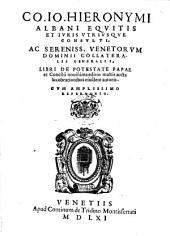 Libri De Potestate Papae et Concilii nouissima edito multis aucta lucubrationibus eiusdem autoris