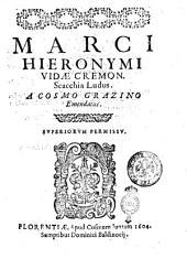Marci Hieronymi Vidae Cremon. Scacchia ludus. A Cosmo Grazino emendatus