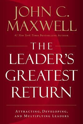The Leader s Greatest Return