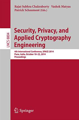 Security  Privacy  and Applied Cryptography Engineering PDF