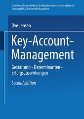 Key-Account-Management: Gestaltung — Determinanten — Erfolgsauswirkungen, Ausgabe 2