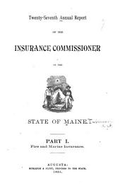 Annual Report of the Insurance Commissioner: Volume 27
