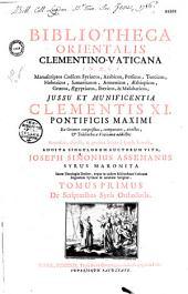 Bibliotheca orientalis Clementino-Vaticana, in qua manuscriptos codices Syriacos, Arabicos, Persicos, Turcicos,... Jussu et munificentia Clementis XI,... Addita singulorum auctorum vita, Joseph Simonius Assemanus,...