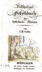 Vollständiges Gebethbuch für katholische Christen