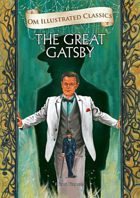 The Great Gatsby   Om Illustrated Classics