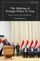 The Making of Foreign Policy in Iraq PDF