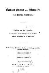 Gerhard Kremer gen. Mercator, der deutsche Geograph: Vortrag