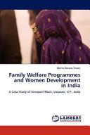 Family Welfare Programmes and Women Development in India PDF
