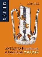Miller s Antiques Handbook   Price Guide 2018 2019 PDF